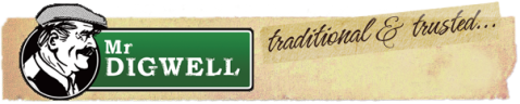 Mr Digwell Traditional and Trusted